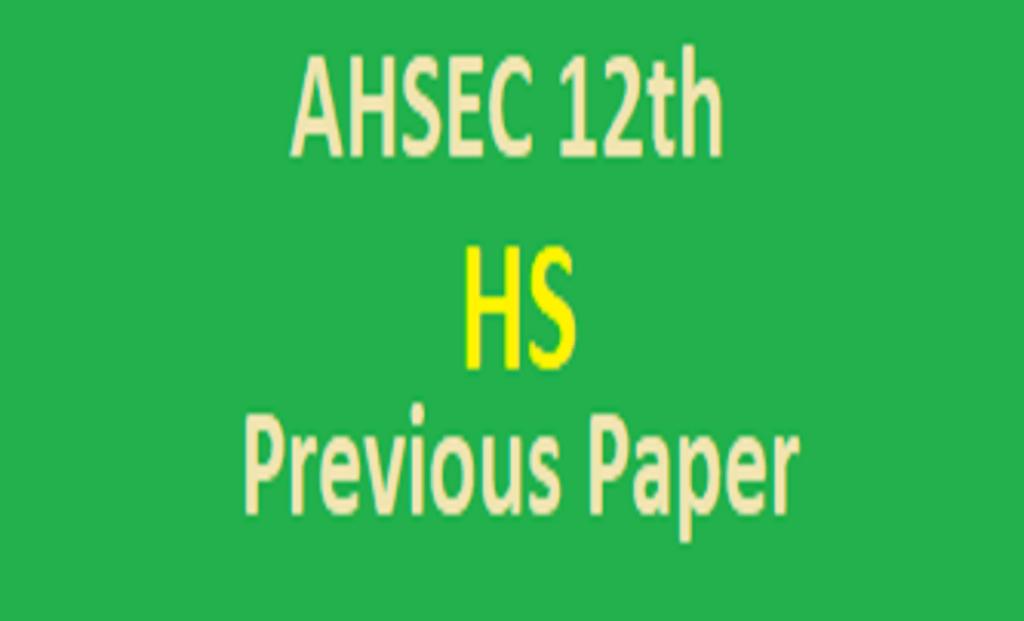 Assam HS Blueprint 2021 AHSEC 12th Previous Paper