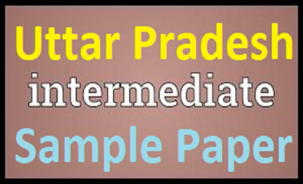 UPMSP Inter Question Paper 2021 UP 12th Previous Paper 2021 UP Inter Blueprint 2021 UP Xth Model Paper 2021
