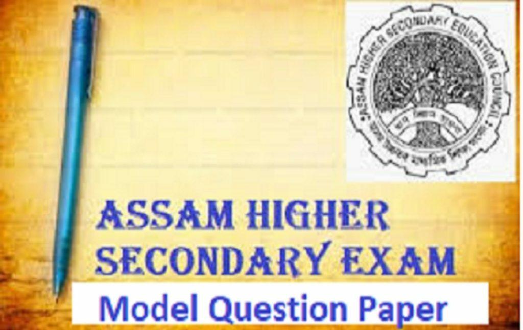 AHSEC HS Previous Paper 2021 Assam 12th New Question Paper 2021 AHSEC HS Sample Paper 2021 AHSEC HS Blueprint 2021