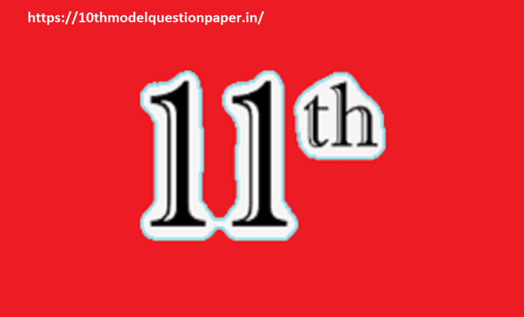 MP 11th Question Paper 2022, MPBSE 11th Model Paper 2022, MP Board 11th Important Question Paper 2022